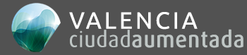 Valencia Aumentada Smart City – Ciudad Aumentada